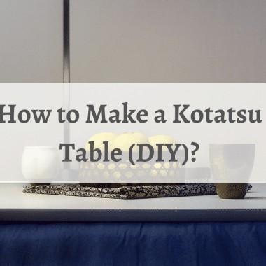 How to Make a Kotatsu Table (DIY)