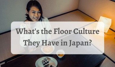 What's the Floor Culture They Have in Japan