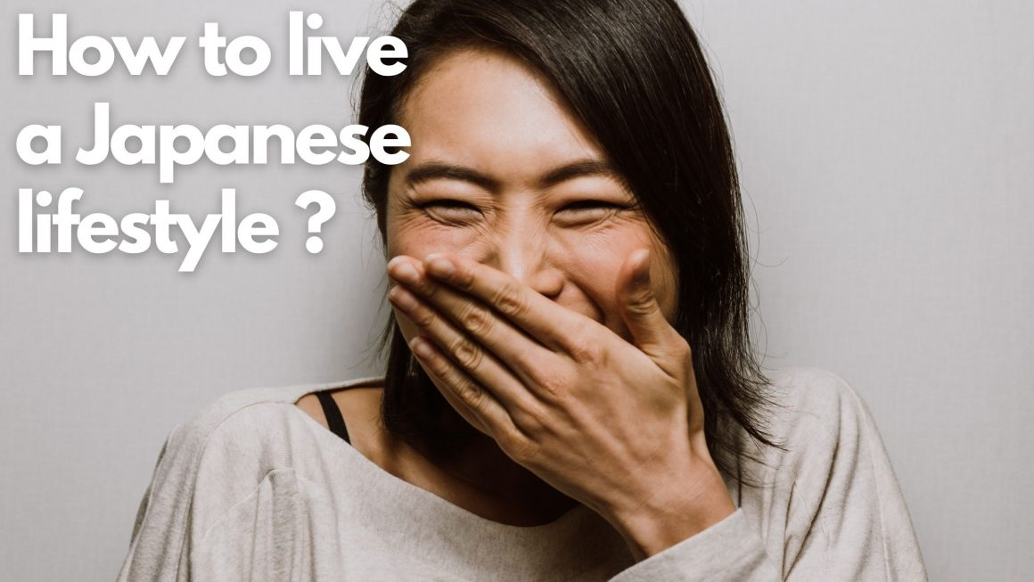 How to live a Japanese lifestyle in [year] ? 1