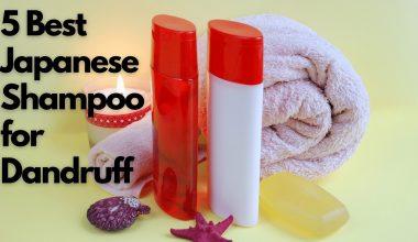 5 Best Japanese Shampoo for Dandruff