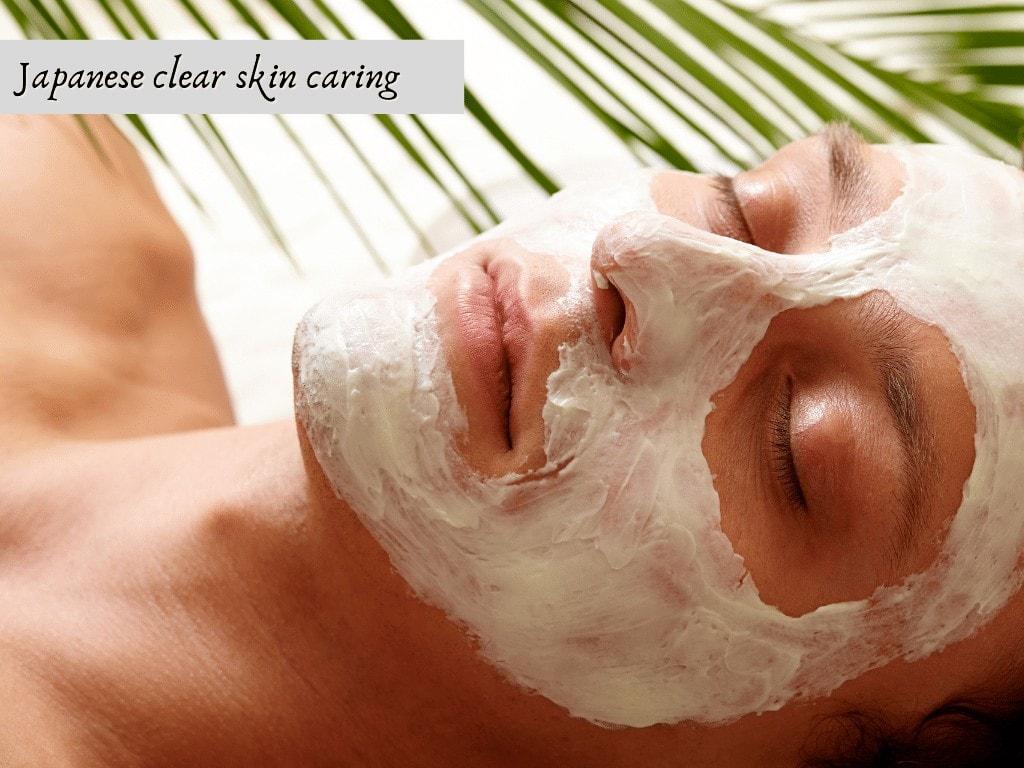 Japanese clear skin caring